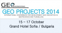 INTERNATIONAL CONFERENCE FOR DEVELOPMENT AND INNOVATION IN GEOTECHNICS AND TUNNELLING - GEO PROJECTS 2014
